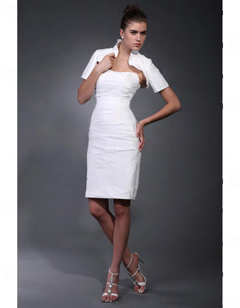 Chic Column/ Sheath Strapless Short Informal Wedding Dress with Jacket